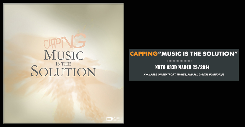 NOTO033D Capping - Music is the solution